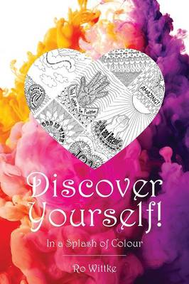 Discover Yourself: In a Splash of Colour - In a Splash of Colour 1 (Paperback)