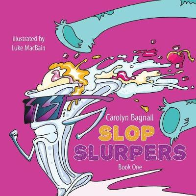 Slop Slurpers (Paperback)