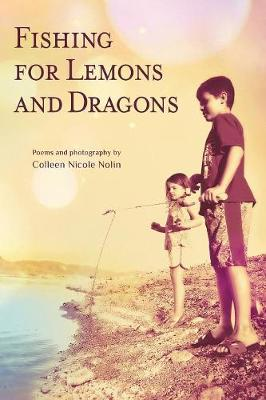 Fishing for Lemons and Dragons (Paperback)