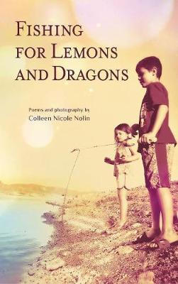 Fishing for Lemons and Dragons (Hardback)