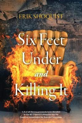 Six Feet Under and Killing It (Paperback)