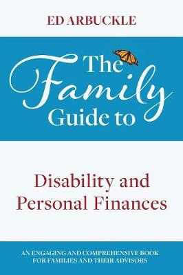 The Family Guide to Disability and Personal Finances (Hardback)