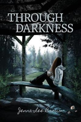 Through Darkness (Paperback)