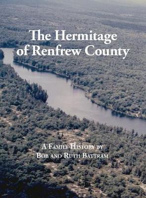 The Hermitage of Renfrew County (Hardback)