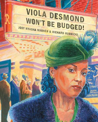 Viola Desmond Won't Be Budged! (Paperback)