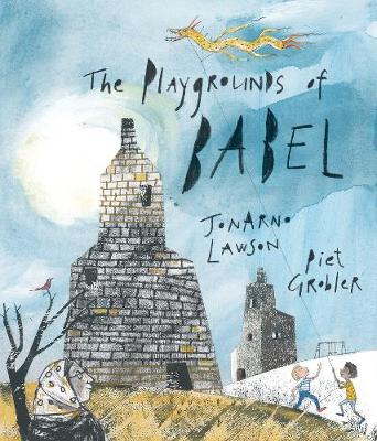 The Playgrounds of Babel (Hardback)
