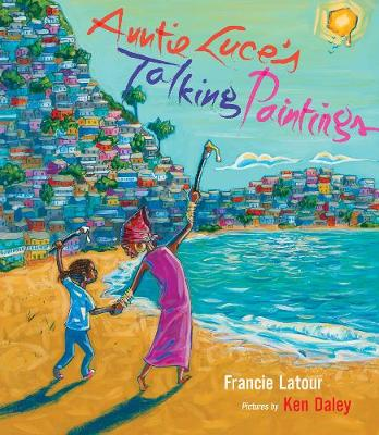 Auntie Luce's Talking Paintings (Hardback)