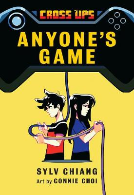 Anyone's Game (Cross Ups, Book 2): Book 2 of the Cross Ups series - Cross Ups (Hardback)
