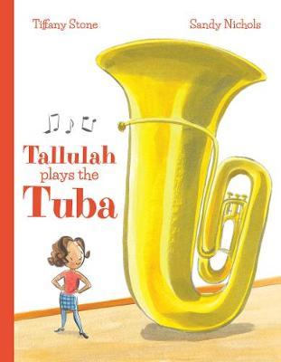 Tallulah Plays the Tuba (Hardback)