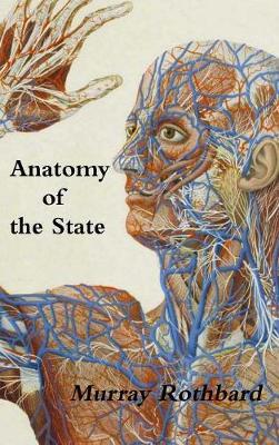 Anatomy of the State (Hardback)