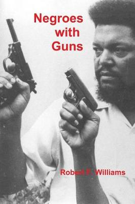 Negroes with Guns (Paperback)