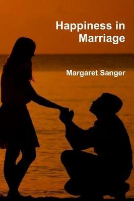 Happiness in Marriage (Paperback)