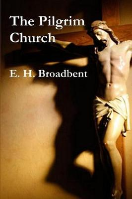 The Pilgrim Church (Paperback)