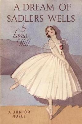 A Dream of Sadler's Wells (Paperback)