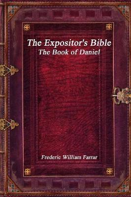 The Expositor's Bible: The Book of Daniel (Paperback)