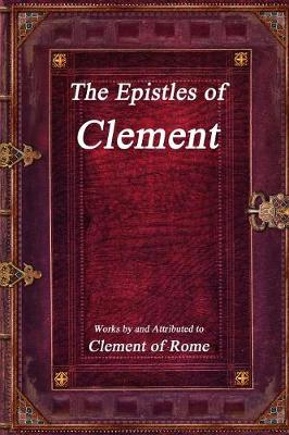 The Epistles of Clement (Paperback)