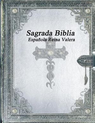 Sagrada Biblia Espanola Reina Valera (Paperback)