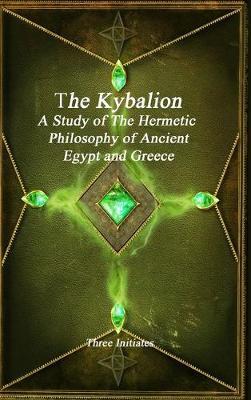 The Kybalion (Hardback)