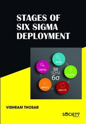 Stages of Six Sigma Deployment (Hardback)