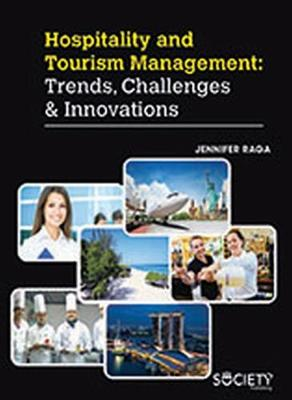 Hospitality and Tourism Management: Trends, Challenges & Innovations (Hardback)