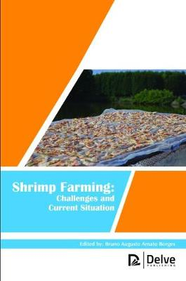 Shrimp Farming: Challenges and Current Situation (Hardback)