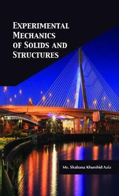 Experimental Mechanics of Solids and Structures (Hardback)