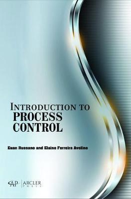 Introduction to Process Control (Hardback)