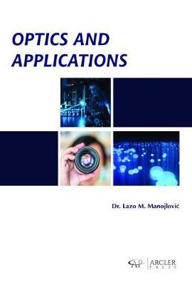 Optics and Applications (Hardback)