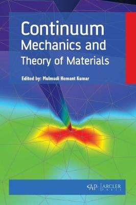 Continuum Mechanics and Theory of Materials (Hardback)