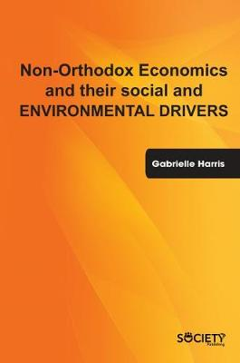 Non-Orthodox Economic and Social Models (Hardback)