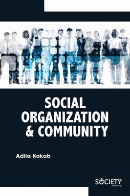 Social Organization & Community (Hardback)