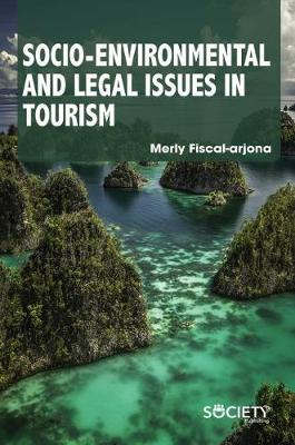 Socio-Environmental and Legal Issues in Tourism (Hardback)