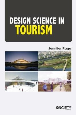 Design Science in Tourism (Hardback)