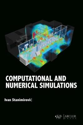 Computational and Numerical Simulations (Hardback)