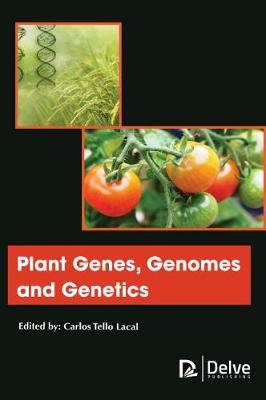Plant Genes, Genomes and Genetics (Hardback)