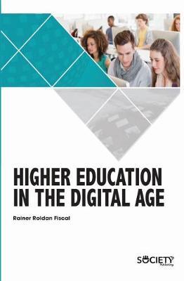 Higher Education in the Digital Age (Hardback)