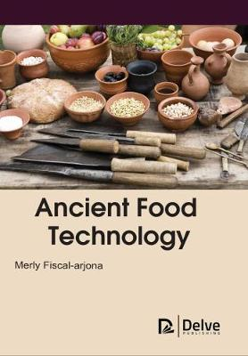 Ancient Food Technology (Hardback)