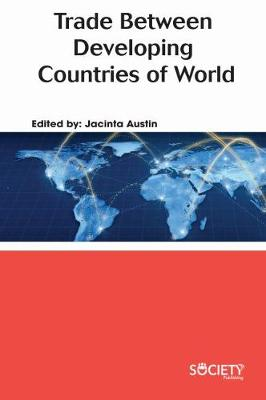 Trade Between Developing Countries of the World (Hardback)