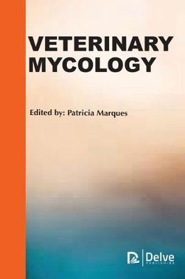 Veterinary Mycology (Hardback)