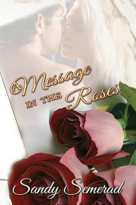 A Message in the Roses (Paperback)