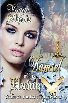 Damsel of the Hawk - Curse of the Lost Isle 7 (Paperback)