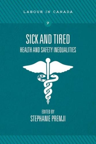 Sick and Tired: Health and Safety Inequalities (Paperback)