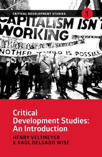 Critical Development Studies: An Introduction (Paperback)