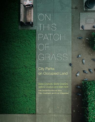 On This Patch of Grass: City Parks on Occupied Land (Paperback)