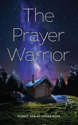 The Prayer Warrior (Paperback)
