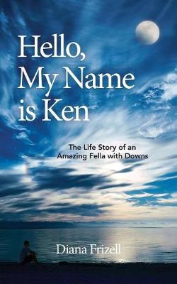 Hello, My Name Is Ken (Paperback)