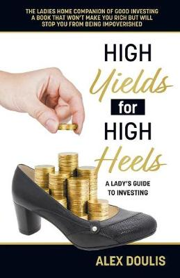 High Yields for High Heels (Paperback)