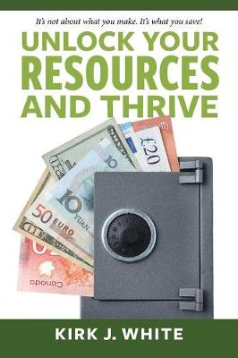 Unlock Your Resources and Thrive (Paperback)