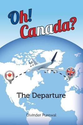 Oh! Canada?: The Departure (Paperback)