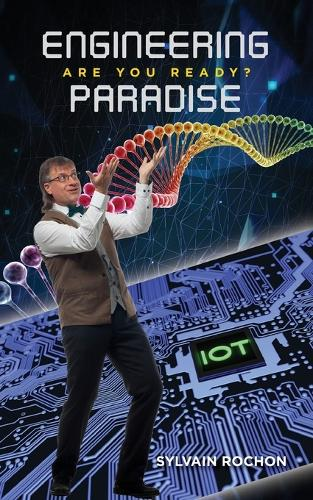 Engineering Paradise: Are You Ready? (Paperback)